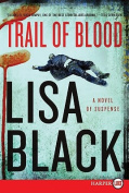 Trail of Blood [Large Print]