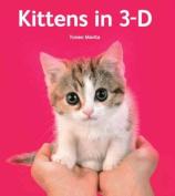 Kittens in 3-D