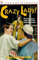 Crazy Lady!