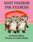 Best Friends for Frances (Trophy Picture Books