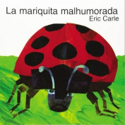 The Grouchy Ladybug (Spanish Edition) [Spanish]