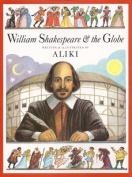 William Shakespeare and the Globe