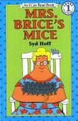 Mrs. Brice's Mice (I Can Read)
