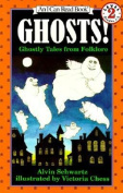 Ghosts!: Ghostly Tales from Folklore (I Can Read Books
