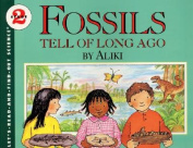 Fossils Tell of Long Ago (Let's-Read-And-Find-Out Science