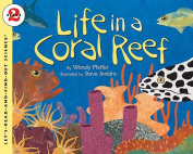 Life in a Coral Reef (Let's Read & Find Out about Science - Level 2