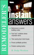 Remodeler's Instant Answers