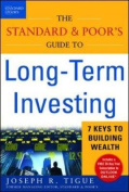 The Standard and Poor's Guide to Long-term Investing