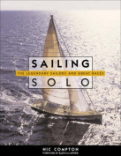 Sailing Solo - the Legendary Sailors and the Great Races