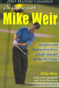 On Course With Mike Weir