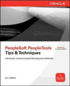 Peoplesoft PeopleTools Tips and Techniques