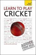 Learn to Play Cricket (Teach Yourself