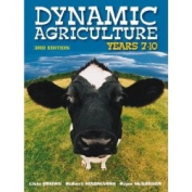 Dynamic Agriculture Yrs 7-10