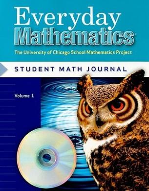 Everyday Mathematics Student Math Journal, Volume 1 Grade 5: The University of Chicago School Mathematics Project
