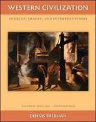 Western Civilization: Sources Images and Interpretations