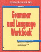 Glencoe Language Arts, Grade 7, Grammar and Language Workbook