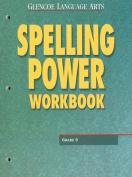 Glencoe Language Arts Spelling Power Workbook Grade 9
