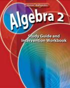 Algebra 2 Study Guide and Intervention Workbook
