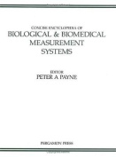 Concise Encyclopedia of Biological and Biomedical Measurement Systems