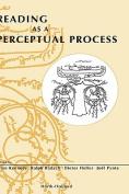 Reading as a Perceptual Process