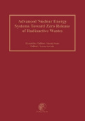 Advanced Nuclear Energy Systems Toward Zero Release of Radioactive Wastes