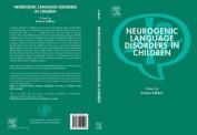 Neurogenic Language Disorders in Children