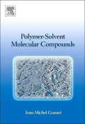 Polymer-Solvent Molecular Compounds