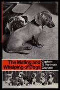 The Mating and Whelping of Dogs