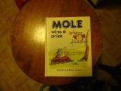 Mole Wins a Prize