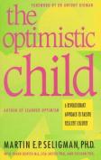 The Optimistic Child, the