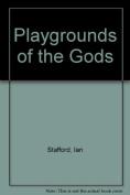 Playground of the Gods