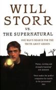 Will Storr versus the Supernatural