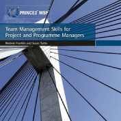 Team Management Skills for Project and Programme Managers
