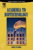 Academia to Biotechnology