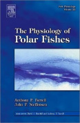 The Physiology of Polar Fishes