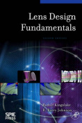 Lens Design Fundamentals, Second Edition