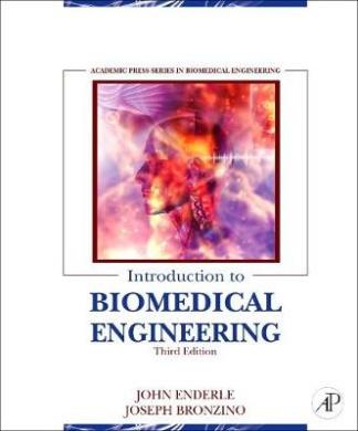 Introduction to Biomedical Engineering (Biomedical Engineering)