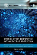 Introduction to Practice of Molecular Simulation