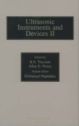 Reference for Modern Instrumentation, Techniques, and Technology: Ultrasonic Instruments and Devices II