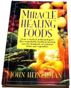 Miracle Healing Foods