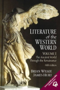 Literature of the Western World, Volume I