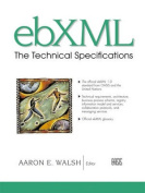 ebXML: The Technical Reports