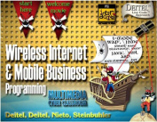 Complete Wireless Internet and m-Business Programming Training Course Multimedia Cyberclassroom
