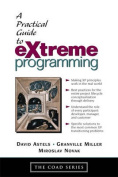 The Practical Guide to EXtreme Programming