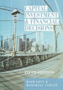 Capital Investment Financial Decisions