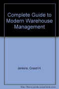 Complete Guide to Modern Warehouse Management