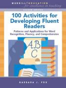 100 Activities for Developing Fluent Readers