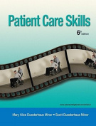 Patient Care Skills [With Access Code]