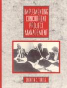 Implementing Concurrent Project Management