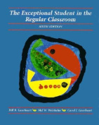 The Exceptional Student in the Regular Classroom